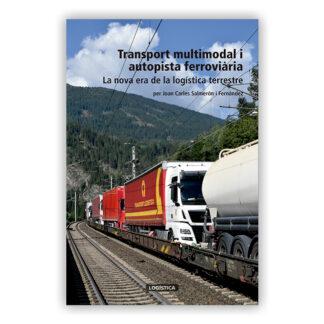Portada Transport multimodal i autopista ferroviaria